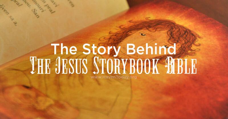 story-behing-jesus-storybook-bible-1