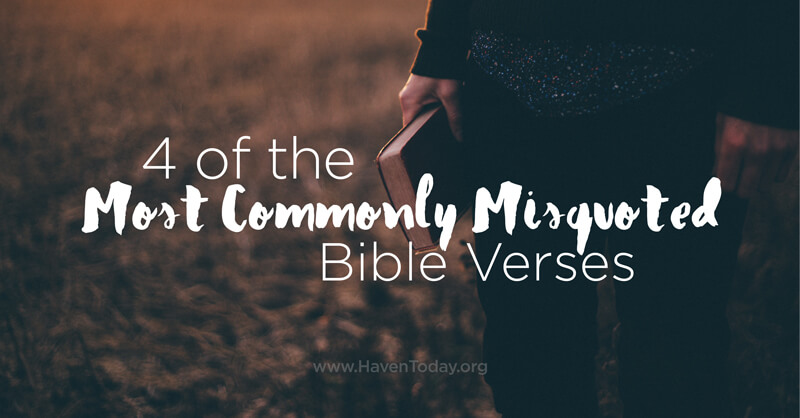 4-most-commonly-misquoted-verses