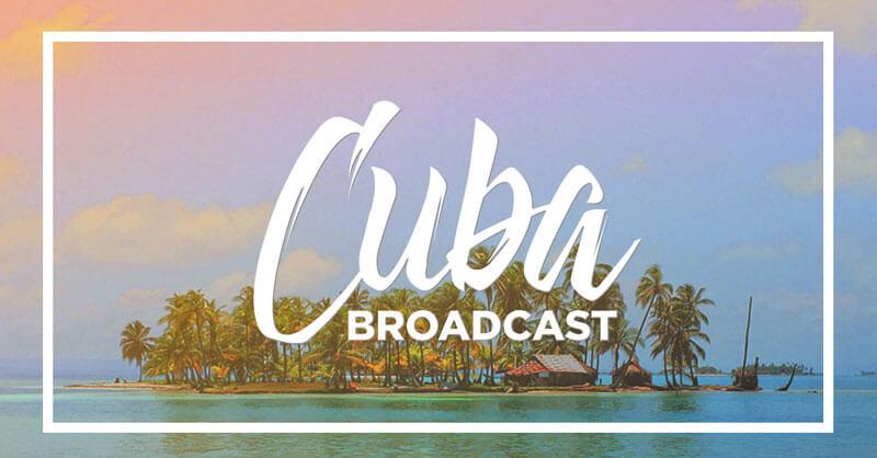 Cuba-broadcast-product_blog