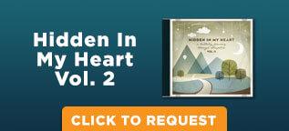Hidden in My Heart Vol II