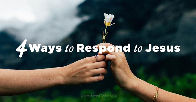 4-ways-respond-jesus-1